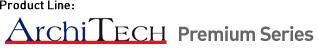 Product Line - Architech - Premium Series